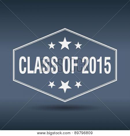 Class Of 2015 Hexagonal White Vintage Retro Style Label