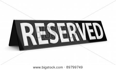Reserved Black Sign