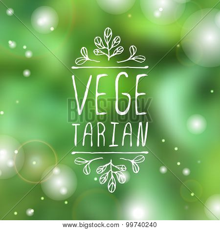 Vegetarian - product label on blurred background