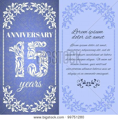 Luxury Template With Floral Frame And A Decorative Pattern For The 15 Years Anniversary. There Is A