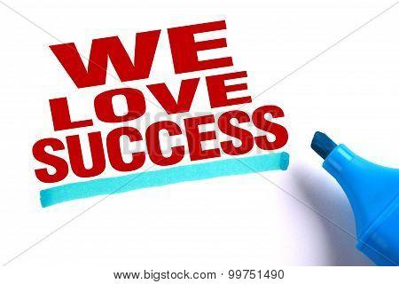 We Love Success