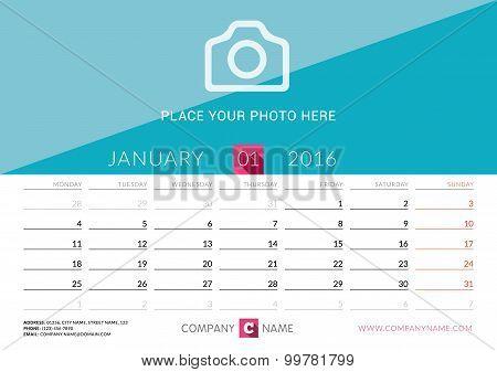 Desk Calendar 2016. Vector Print Template. January. Week Starts Monday