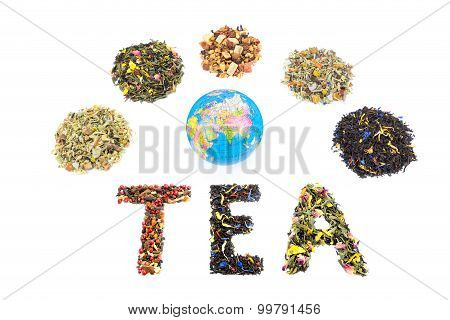 Word Tea With Globe And Various Heaps Of Tea Species