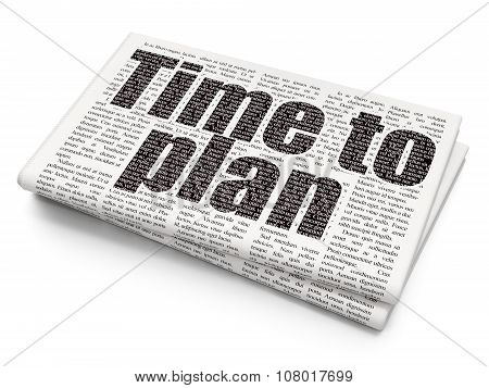 Time concept: Time to Plan on Newspaper background