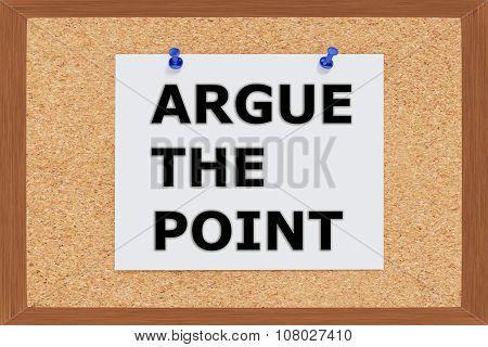 Argue The Point Concept