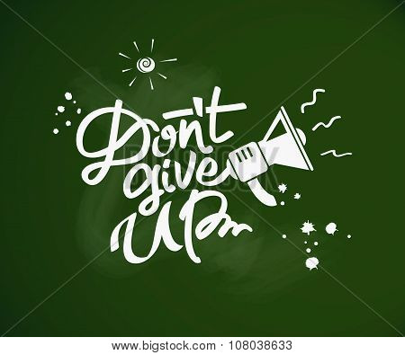 Don't Give Up Concept.