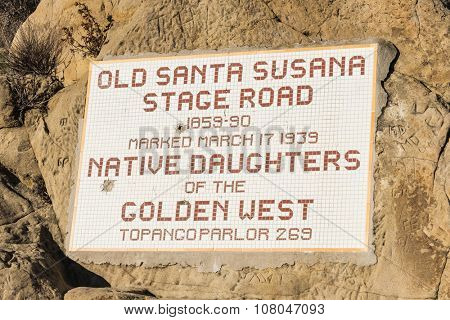 LOS ANGELES, CALIFORNIA, USA - November 5, 2015:  Old Santa Susana Stage Road historic sign in Santa Susana Pass State Historic Park between Los Angeles and Simi Valley, California.