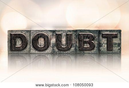 Doubt Concept Vintage Letterpress Type