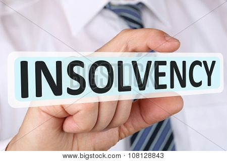 Businessman Business Concept With Insolvency Crisis Bankrupt Financial