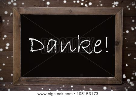 Chalkboard With Danke Means Thank You, Snowflakes