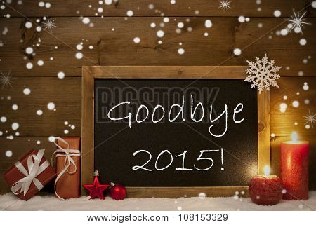 Christmas Card, Blackboard, Snowflakes, Candles, Goodbye 2015