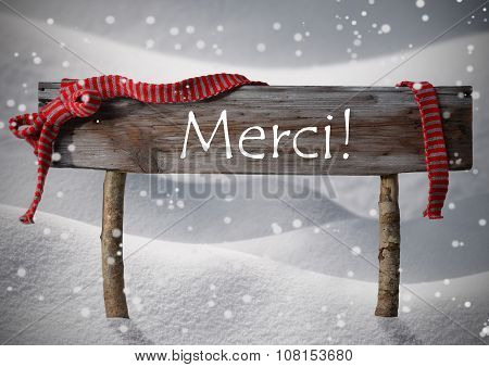 Christmas Sign Merci Means Thank You, Snowflake, Ribbon, Snow