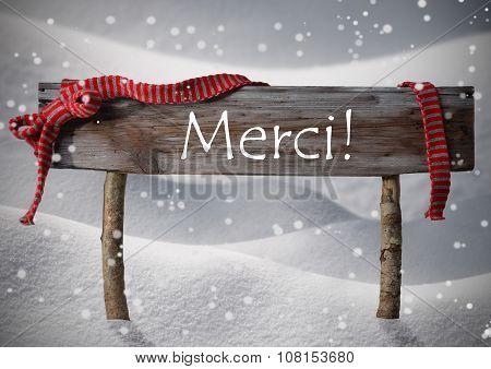Christmas Sign Merci Means Thank You, Snowflake, Ribbon, Snow