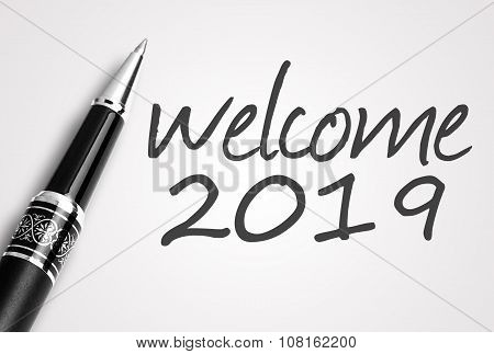 Pen Writes 2019 Welcome On Paper