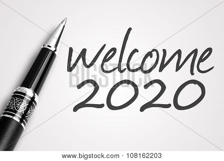 Pen Writes 2020 Welcome On Paper