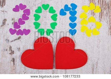 Happy New Year 2016 Made Of Colorful Hearts And Red Wooden Hearts
