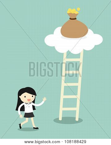 Business concept, Business woman going to climb the ladder for get a bag of money. Vector illustrati