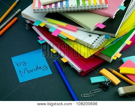 Somebody Left The Message On Your Working Desk; By Monday