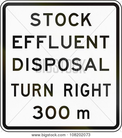 New Zealand Road Sign - Stock Effluent Disposal Point Ahead Turning Right In 300 Metres