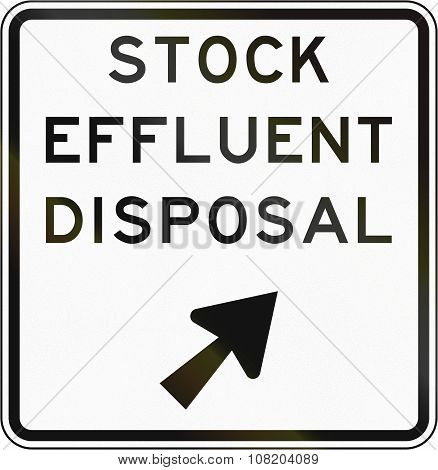 New Zealand Road Sign - Stock Effluent Disposal Point, Veer Right