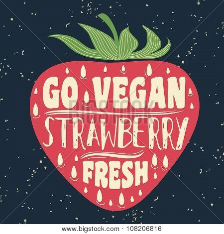 Vegan Typographic Print With Strawberry.