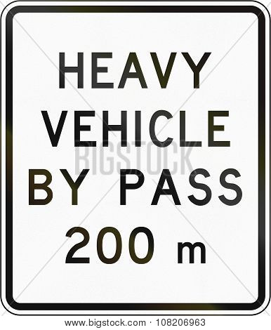 New Zealand Road Sign - Bypass For Heavy Vehicles Ahead In 200 Metres