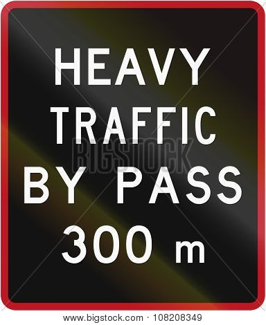 Old Version Of The New Zealand Road Sign - Bypass For Heavy Vehicles Ahead In 300 Metres
