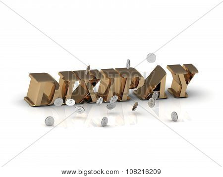Dixipay- Inscription Of Gold Letters And Silver Money