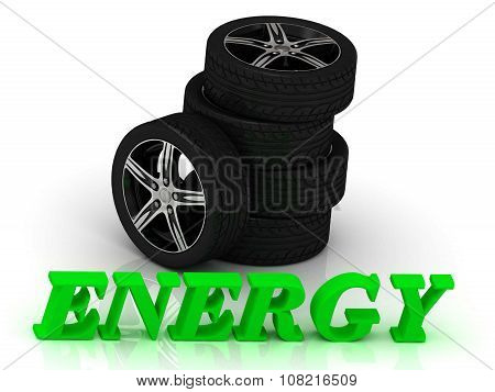 Energy- Bright Letters And Rims Mashine Black Wheels
