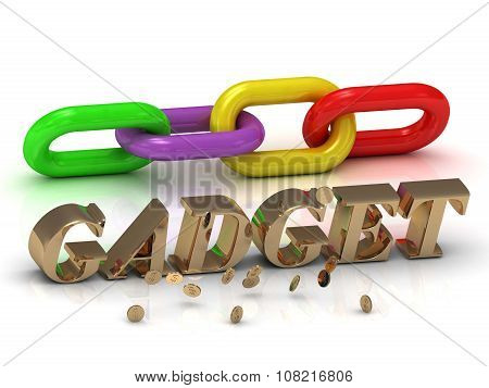 Gadget- Inscription Of Bright Letters And Color Chain