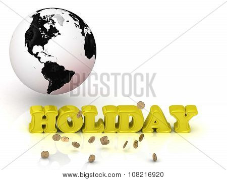 Holiday- Bright Color Letters, Black And White Earth