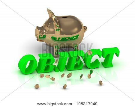 Object- Inscription Of Green Letters And Gold Piggy