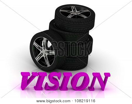 Vision- Bright Letters And Rims Mashine Black Wheels