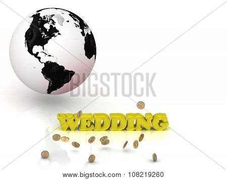 Wedding- Bright Color Letters, Black And White Earth