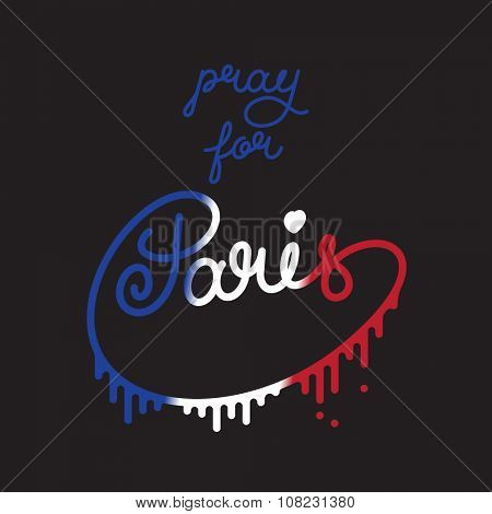 Paris color lettering. Pray for Paris. Stock vector lettering typography