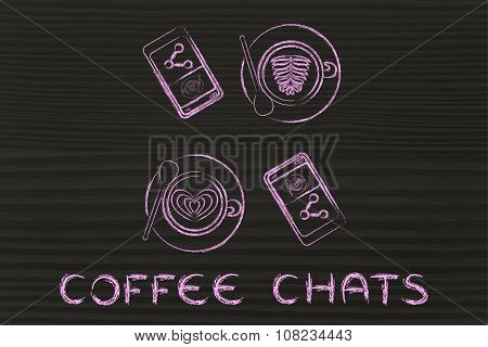 Cups With Latte Art And Phones, Illustration With Text Coffee Chats