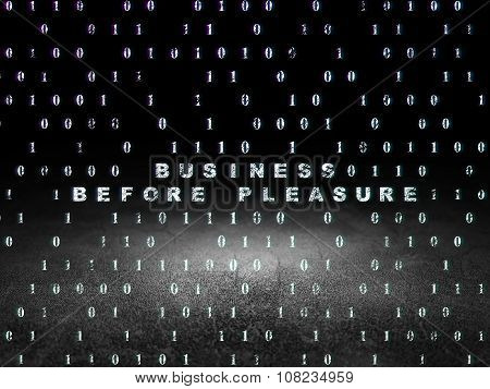 Business concept: Business Before pleasure in grunge dark room