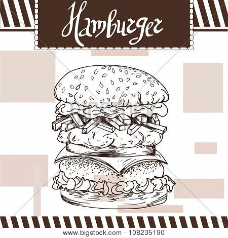 Fast Food Poster With Hamburger. Hand Draw Retro Illustration. Vintage Burger Design. Template