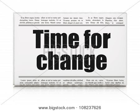 Time concept: newspaper headline Time for Change