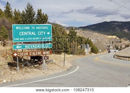 Welcome To Historic Central City Sign