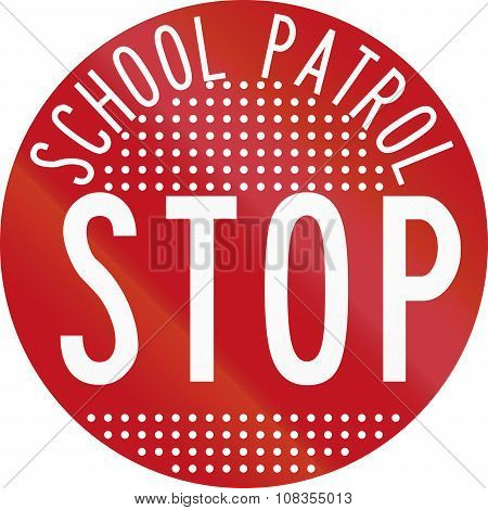 New Zealand Road Sign Rg-28 - Stop For School Patrol, Perforated Version