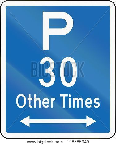 New Zealand Road Sign - Parking Permitted At Other Times For A Maximum Time Of 30 Minutes, On Both S