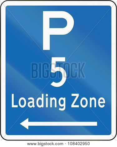 New Zealand Road Sign - Loading Zone Parking For A 5 Minute Maximum, On Left Of This Sign