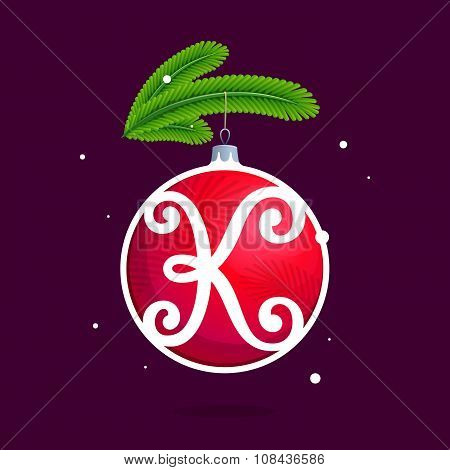 K Letter With Christmas Red Ball And Fir Branches.