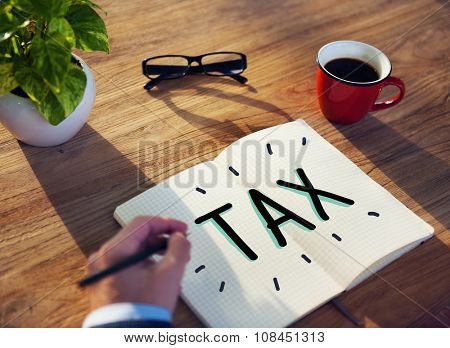Tax Taxing Taxation Taxable Taxpayer Finance Concept