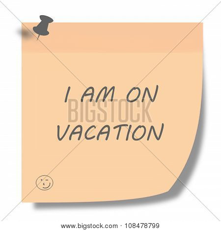 i am on vacation post it