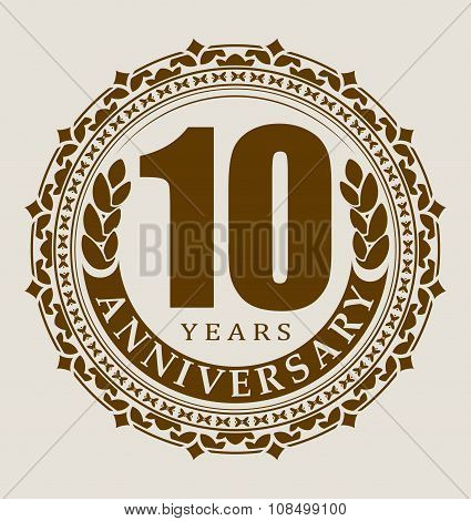 Vintage Anniversary 10 Years Round Emblem. Retro Styled Vector Background In Pleasant Tones