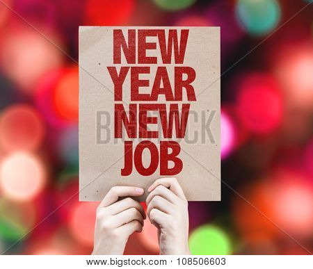 New Year New Job placard with bokeh background