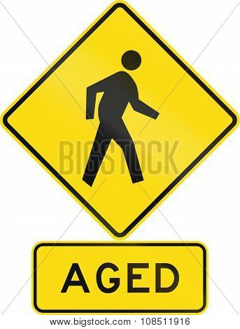 Road Sign Assembly In New Zealand - Aged Pedestrians
