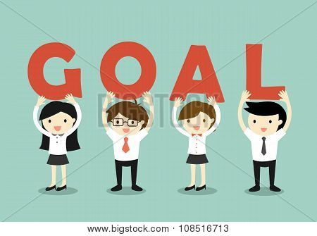 Business concept, Businessmen and business women holding 'GOAL' letters, Goal and teamwork concept.